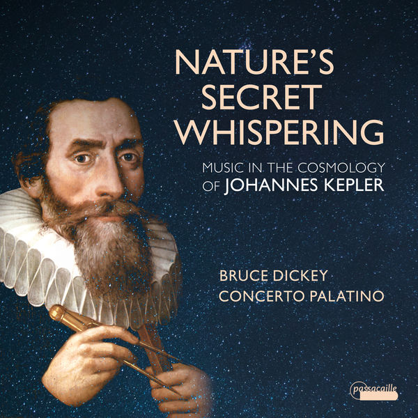 Various Composers - Nature's Secret Whispering: Music in the Cosmology of Johannes Kepler