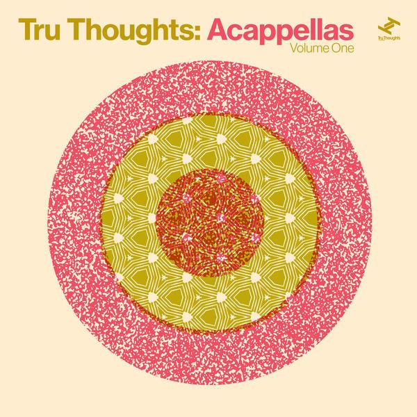 Various Artists - Tru Thoughts: Acappellas, Vol. 1