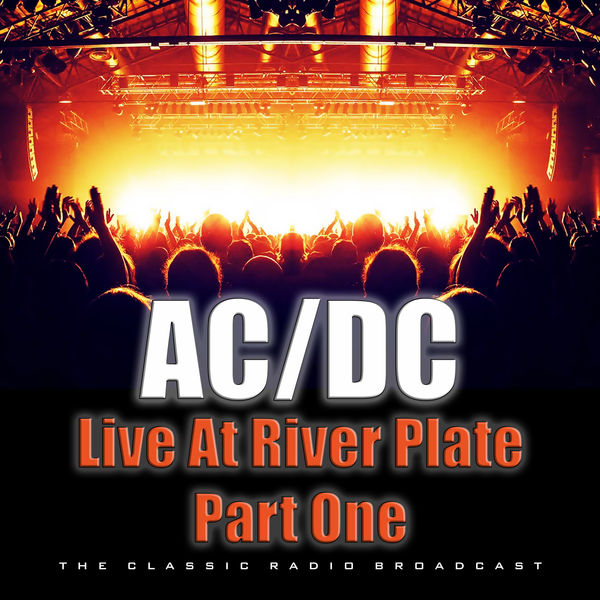 AC/DC - Live At River Plate Part One