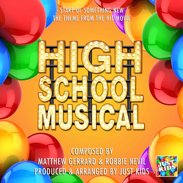"""Just Kids - Start Of Something New (From """"High School Musical"""")"""