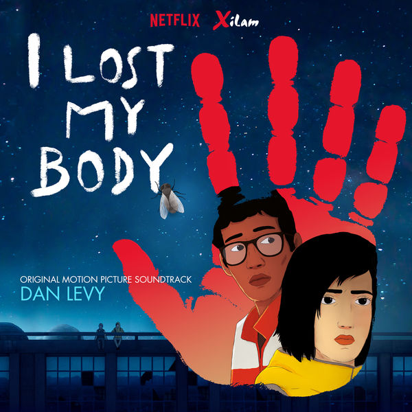 Dan Levy - I Lost My Body (Original Motion Picture Soundtrack)