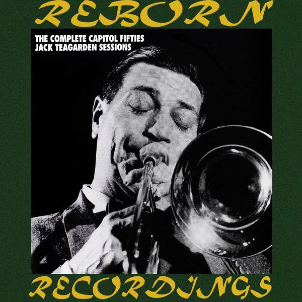 Jack Teagarden - The Complete Capitol Fifties Jazz Sessions (HD Remastered)