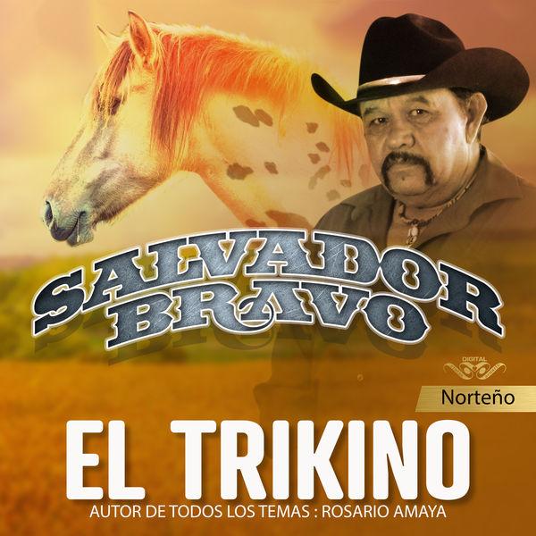 Salvador Bravo - El Trikino