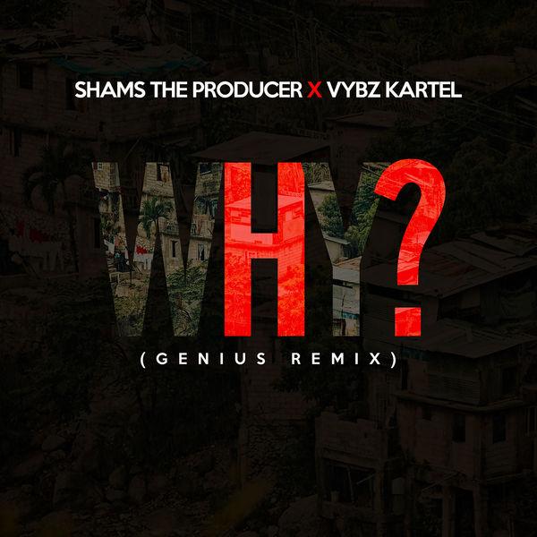 Shams the Producer - Why