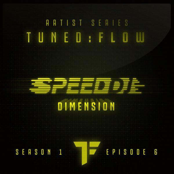 DJ Speed - Dimension (T:F Artist Series S01-E06)
