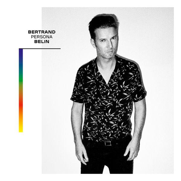 Bertrand Belin - Persona (Bonus et titres live)