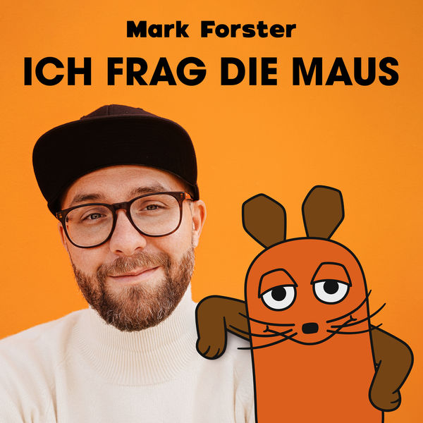 Mark Forster - ICH FRAG DIE MAUS