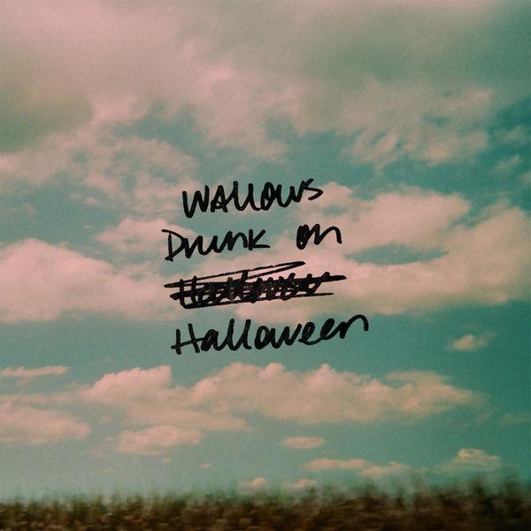 Wallows|Drunk on Halloween