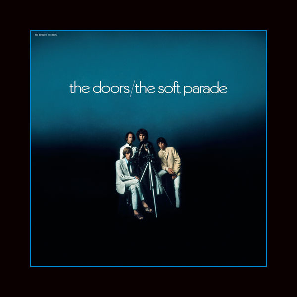 The Doors - The Soft Parade (50th Anniversary Deluxe Edition)