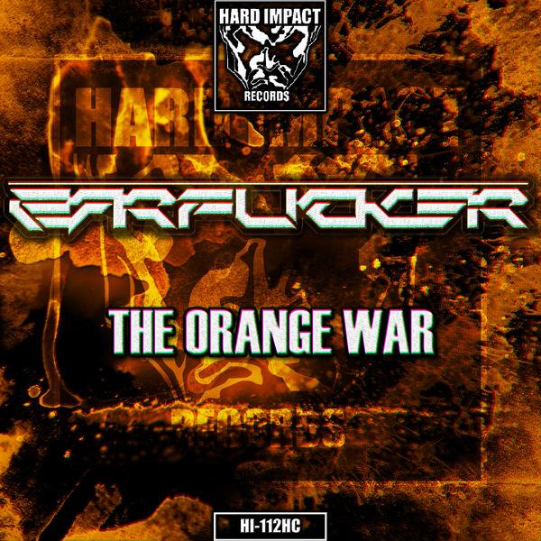 The Earfucker - The Orange War
