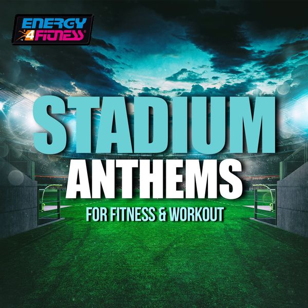 Various Artists - Stadium Anthems For Fitness & Workout