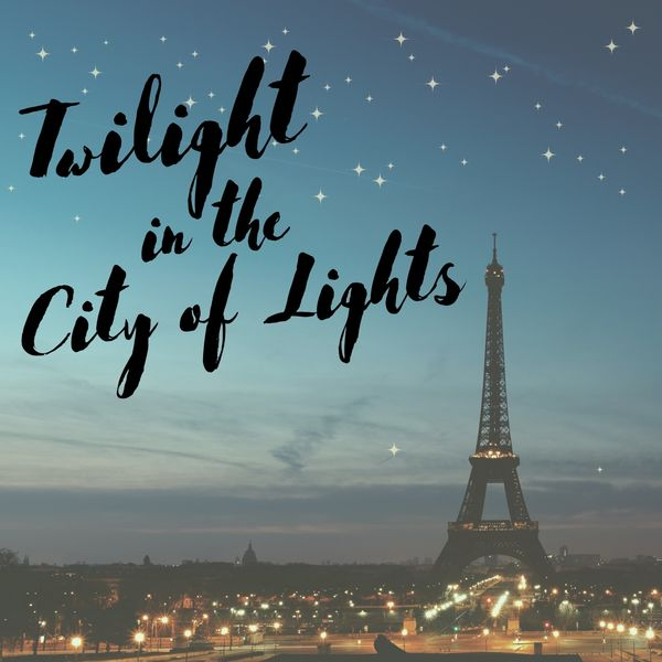 Eximo Blue - Twilight in the City of Lights