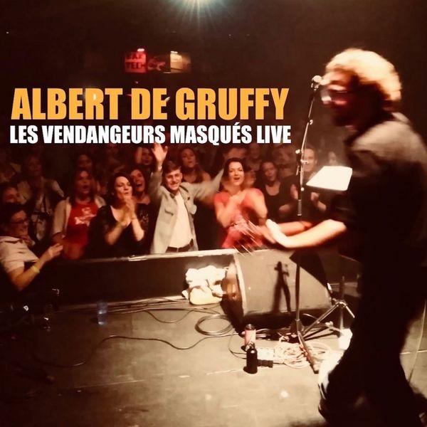 Albert de Gruffy - Les vendangeurs masqués (Live)