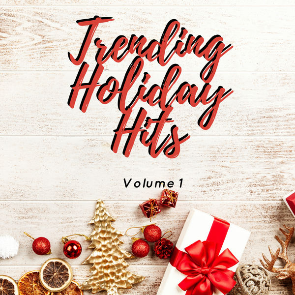 Various Artists - Trending Holiday Hits Volume 1