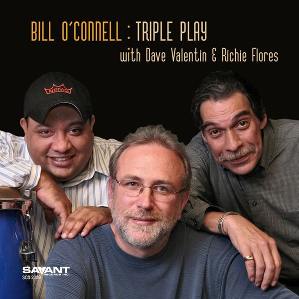Bill O'Connell - Triple Play