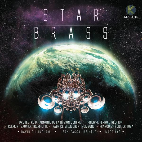 Orchestre D'harmonie De La Region Centre - Starbrass