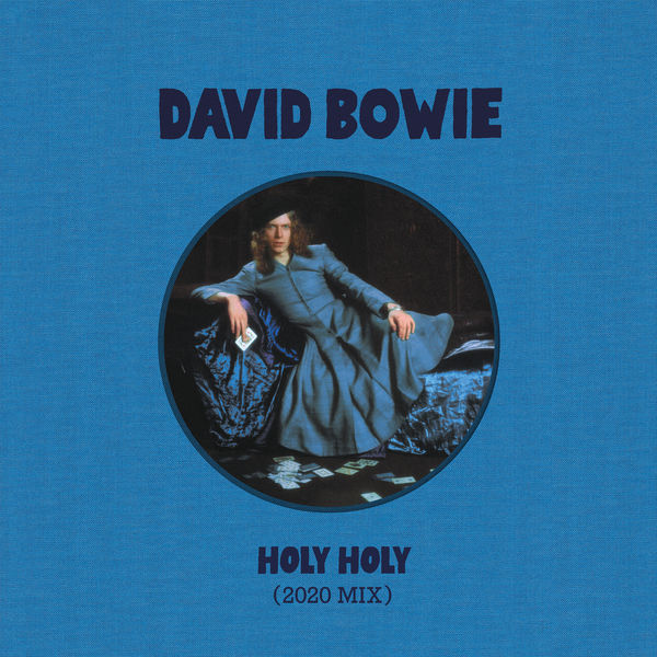 David Bowie - Holy Holy (2020 Mix)