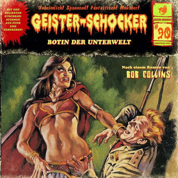 Geister-Schocker - Folge 90: Botin der Unterwelt