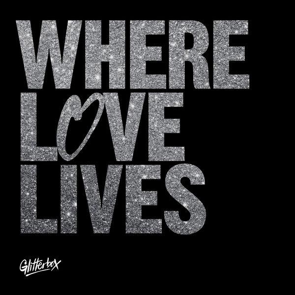 Simon Dunmore - Glitterbox - Where Love Lives (DJ Mix)