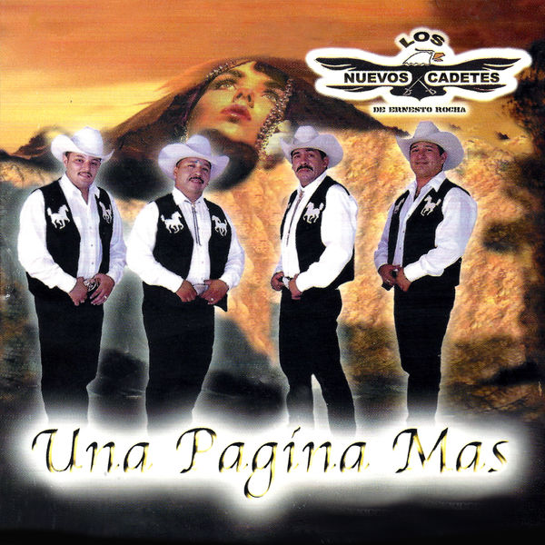 Los Nuevos Cadetes De Ernesto Rocha - Una Página Mas