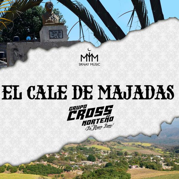 Grupo Cross Norteño - El Cale de Majadas