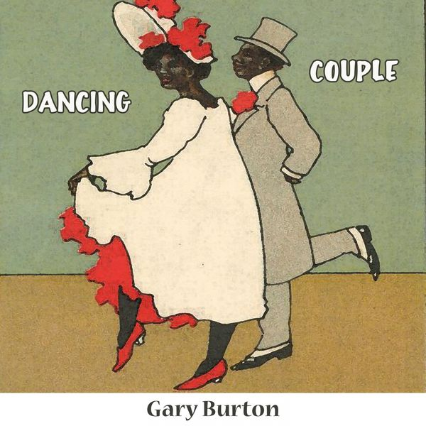 Gary Burton - Dancing Couple