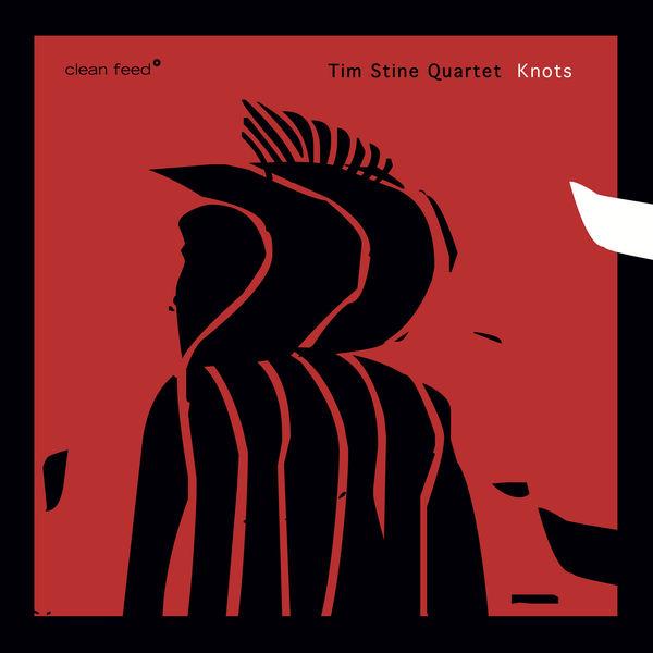 Tim Stine Quartet - Knots