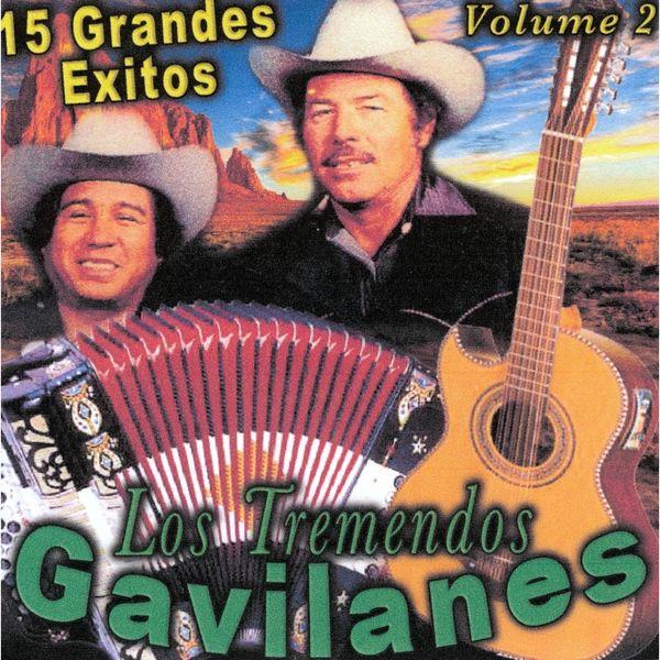 Los Tremendos Gavilanes - 15 Grandes Exitos Vol. 2