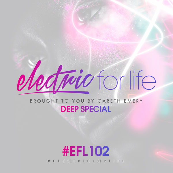 Gareth Emery - Electric For Life Episode 102