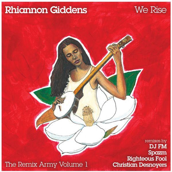 Rhiannon Giddens We Rise