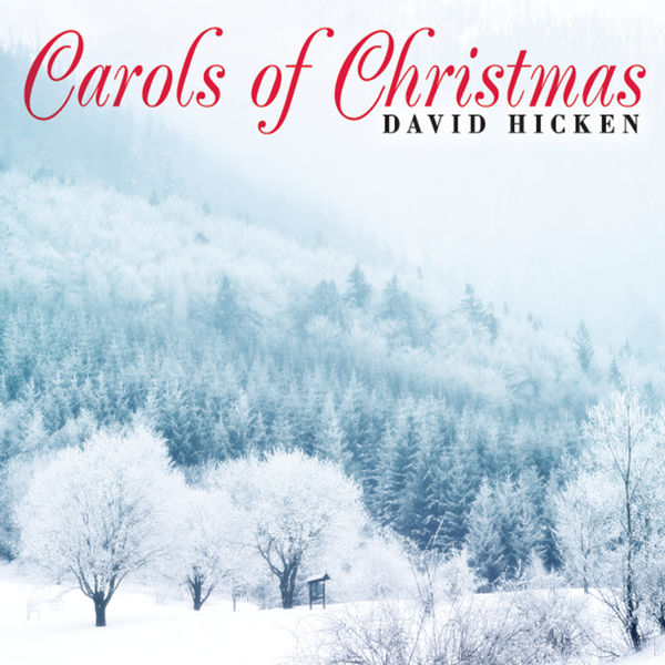 David Hicken Carols of Christmas