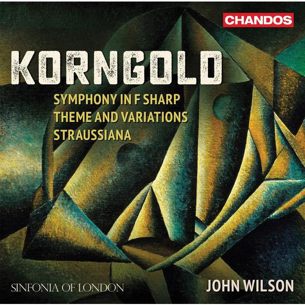 John Wilson - Korngold : Works for Orchestra