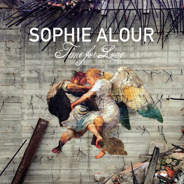 Sophie Alour - Time For Love