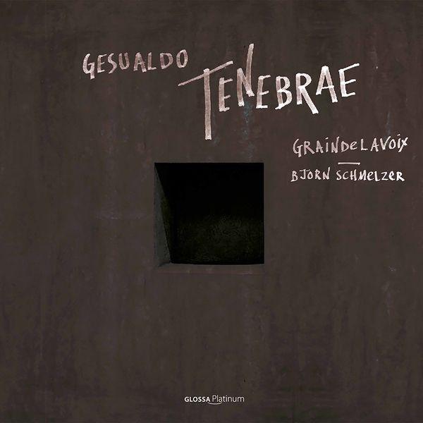 Graindelavoix - Björn Schmelzer - Tenebrae