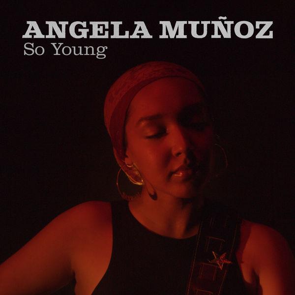 Angela Muñoz - So Young