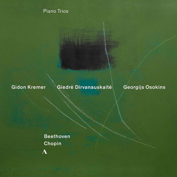 Gidon Kremer - Beethoven & Chopin: Piano Trios