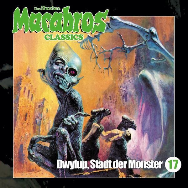 Macabros - Classics - Folge 17: Dwylup, Stadt der Monster