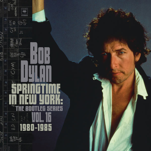 Bob Dylan|Springtime in New York: The Bootleg Series, Vol. 16 / 1980-1985 (Deluxe Edition)