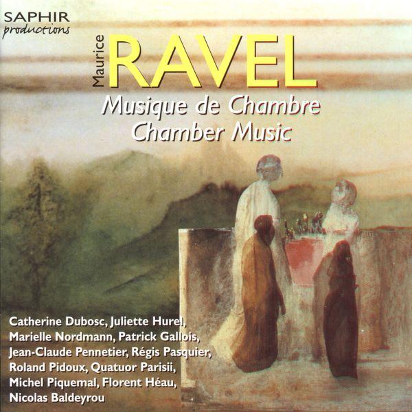 Juliette Hurel - Ravel: Chamber Music