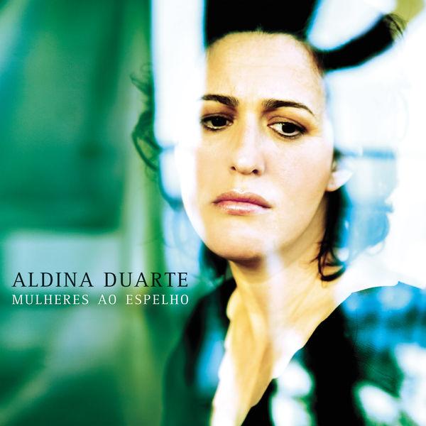 Aldina Duarte - Mulheres ao Espelho