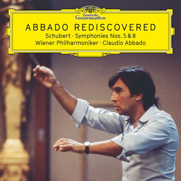 Claudio Abbado - Schubert : Symphonies Nos. 5 & 8