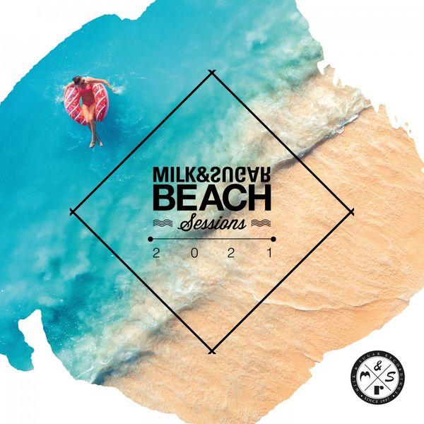 Milk & Sugar Milk & Sugar Beach Sessions 2021