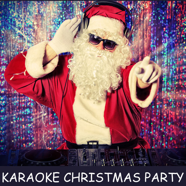 Karaoke Karaoke Christmas Party: All I Want for Christmas Is You, Santa Claus Is Coming to Town, Jingle Bell Rock, Rockin' Around the Christmas Tree & More!