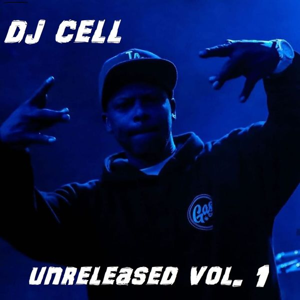 Dj Cell - Unreleased, Vol. 1