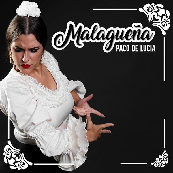 Paco de Lucía - Malagueña
