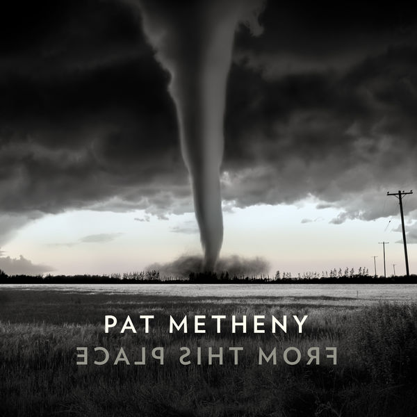 Pat Metheny|From This Place
