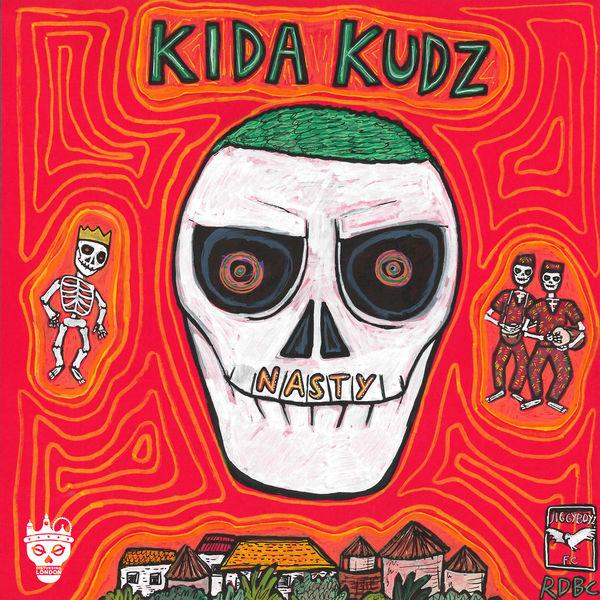 Kida Kudz - Nasty