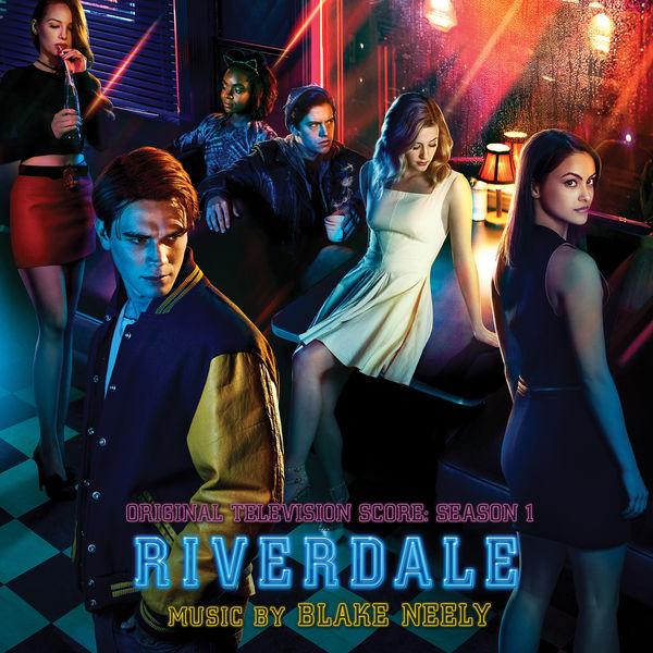 Blake Neely - Riverdale: Season 1 (Original Television Score)