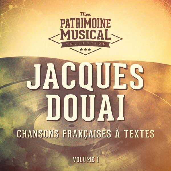 Jacques Douai - Les idoles de la chanson française : jacques douai, vol. 1