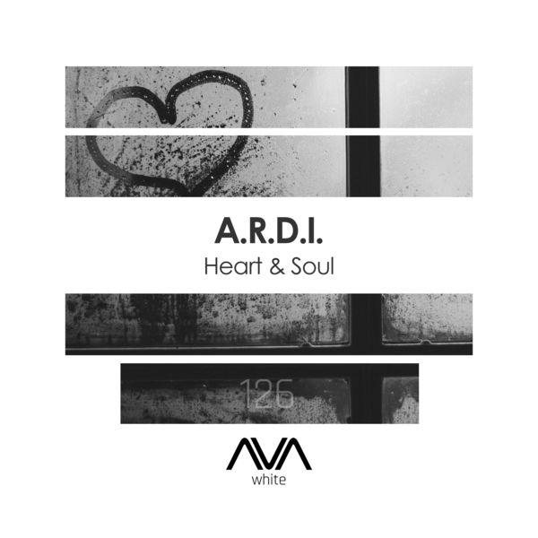 A.R.D.I. - Heart & Soul